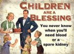 Metal Sign Children are a Blessing Funny Steel Plaque Gift